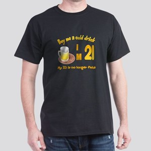 Buy me a cold drink I'm 21 Dark T-Shirt
