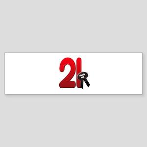 21 officially legal Bumper Sticker