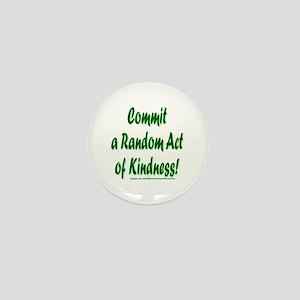 Random Act Mini Button