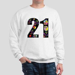 21st birthday Sweatshirt