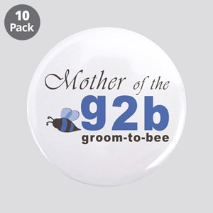 "Mother of the G2B 3.5"" Button (10 pack)"