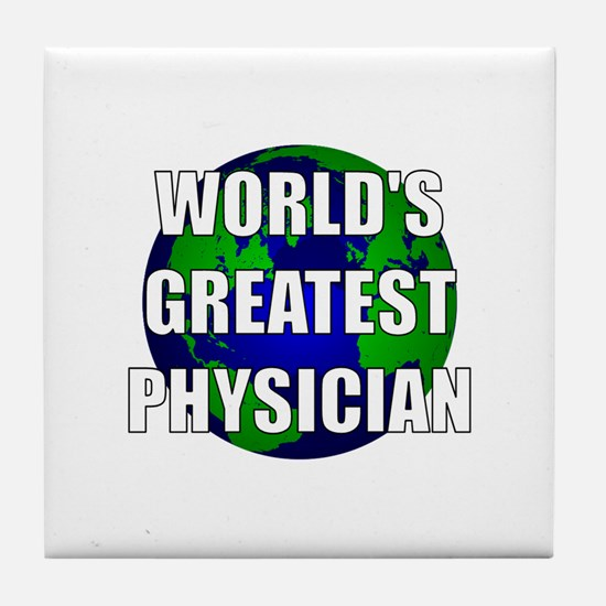 World's Greatest Physician Tile Coaster