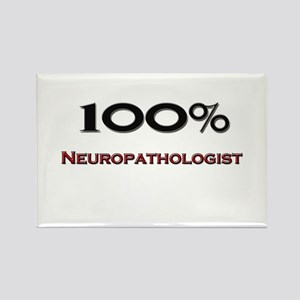 100 Percent Neuropathologist Rectangle Magnet