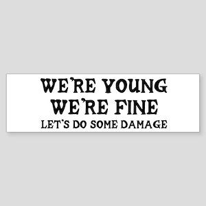 """Let's Do Some Damage"" Bumper Sticker"