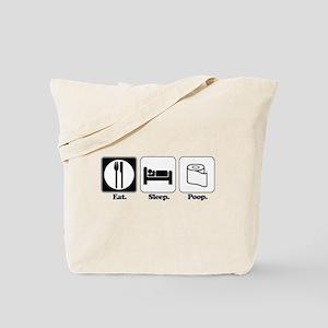 Eat. Sleep. Poop. Tote Bag
