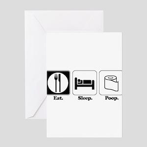 Eat. Sleep. Poop. Greeting Card