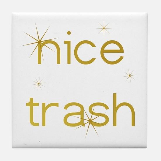 Nice Trash Tile Coaster
