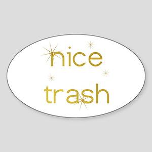 Nice Trash Oval Sticker
