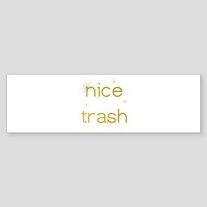 Nice Trash Bumper Sticker