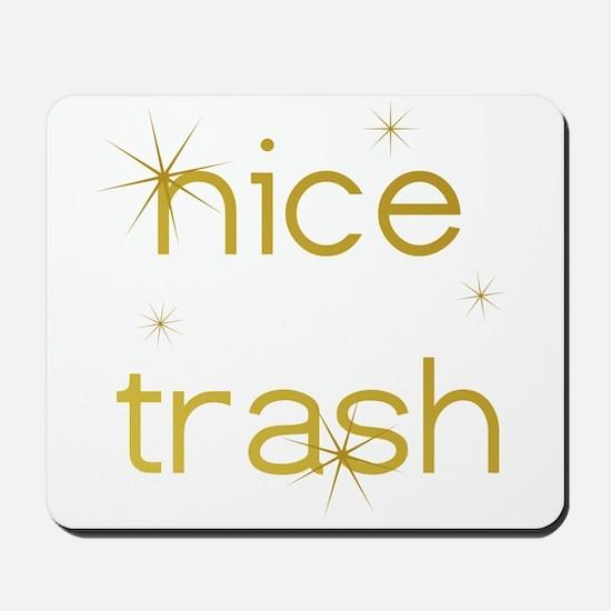 Nice Trash Mousepad