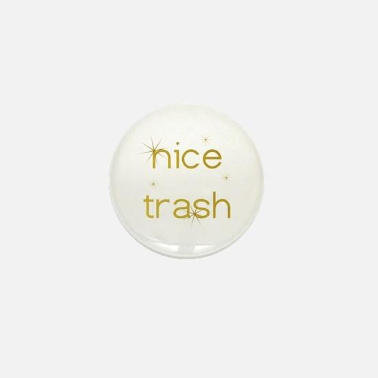 Nice Trash Mini Button