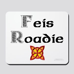 Feis Roadie - Mousepad