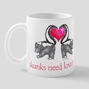 skunks need love too Mug