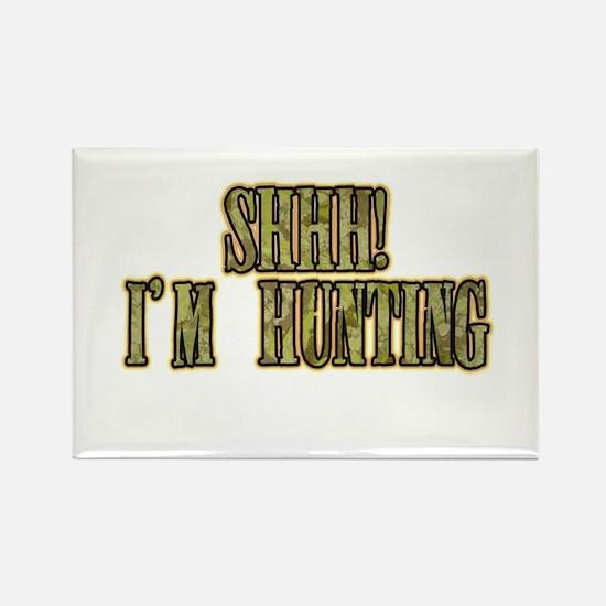 shhh i'm hunting Rectangle Magnet