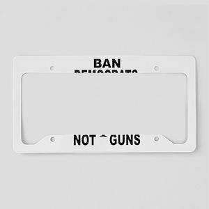 BAN DEMOCRATS License Plate Holder