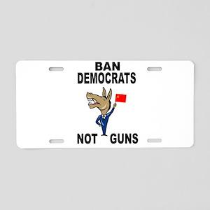BAN DEMOCRATS Aluminum License Plate
