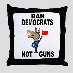BAN DEMOCRATS Throw Pillow