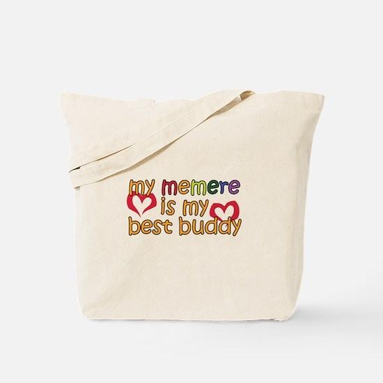 Memere is My Best Buddy Tote Bag