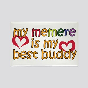 Memere is My Best Buddy Rectangle Magnet
