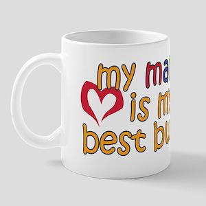 Mamo is My Best Buddy Mug