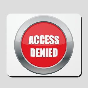 Access Denied Icon Mousepad