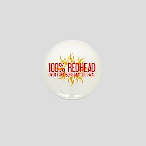 100% Redhead - Over Exposure Mini Button