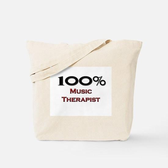 100 Percent Music Therapist Tote Bag