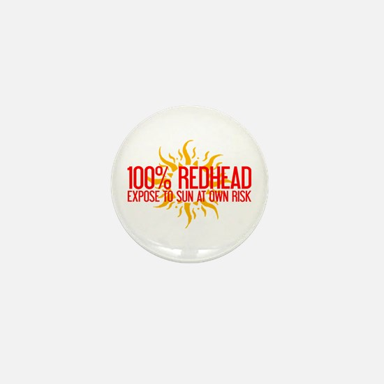 100% Redhead - Expose to Sun Mini Button