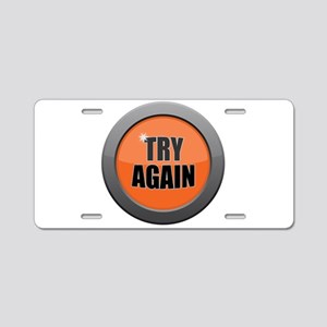 Try Again Dark Metal Icon Aluminum License Plate