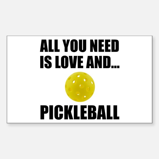 Need Love And Pickleball Decal