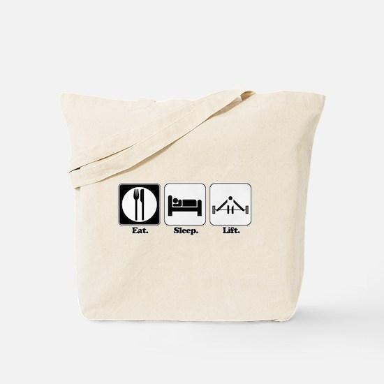Eat. Sleep. Lift. (Weight Lifting) Tote Bag