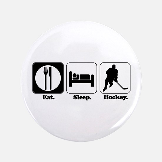 "Eat. Sleep. Hockey. 3.5"" Button (100 pack)"
