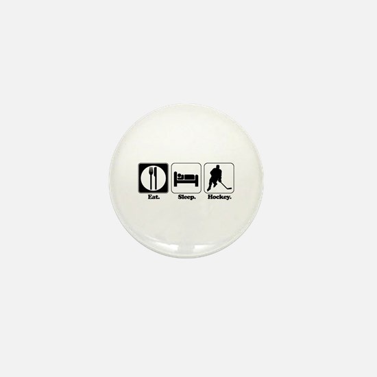 Eat. Sleep. Hockey. Mini Button