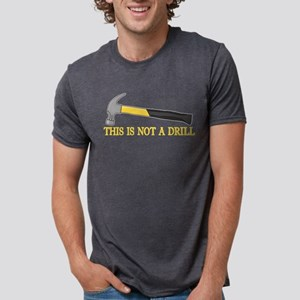 This is Not a Drill Mens Tri-blend T-Shirt
