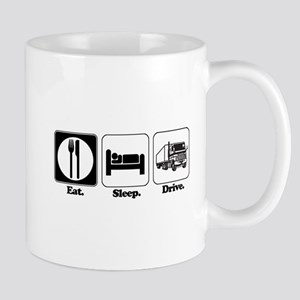 Eat. Sleep. Drive. (Truck Driver) Mug