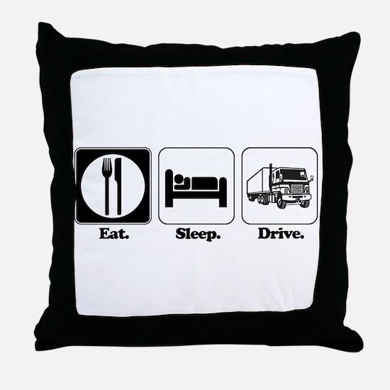 Eat. Sleep. Drive. (Truck Driver) Throw Pillow