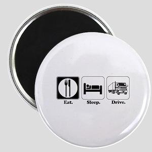 Eat. Sleep. Drive. (Truck Driver) Magnet
