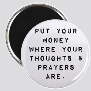Thoughts and Prayers Magnets