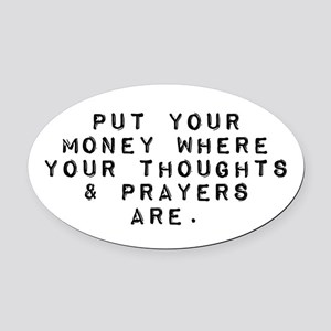 Thoughts and Prayers Oval Car Magnet