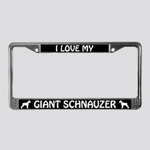 I Love My Giant Schnauzer License Plate Frame