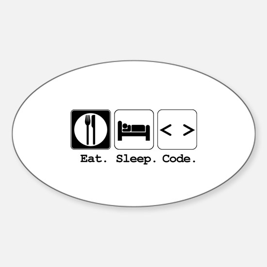 Eat. Sleep. Code. Oval Decal
