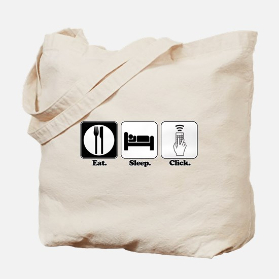Eat. SLeep. CLick. (Remote Control) Tote Bag