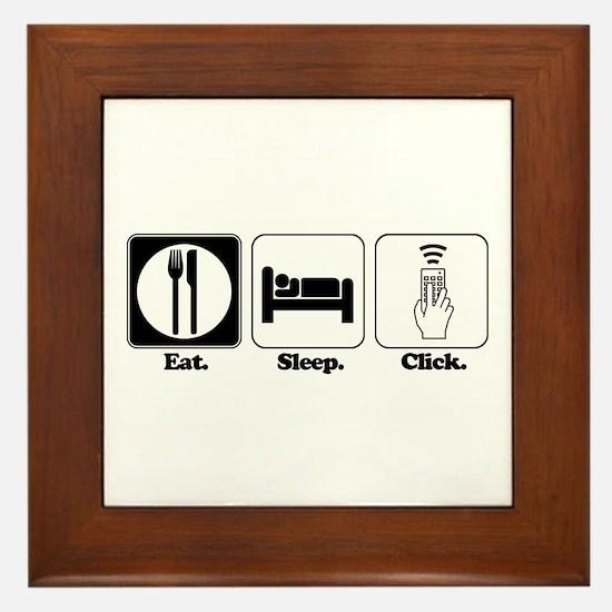 Eat. SLeep. CLick. (Remote Control) Framed Tile