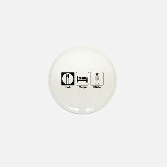Eat. SLeep. CLick. (Remote Control) Mini Button