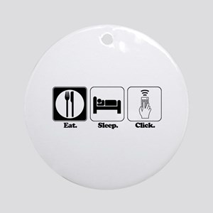 Eat. SLeep. CLick. (Remote Control) Ornament (Roun