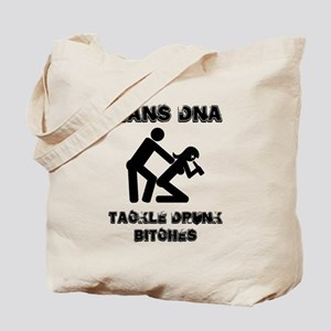 it's in a mans DNA, you must Tote Bag