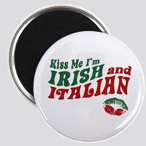 Kiss Me I'm Irish and Italian Magnet