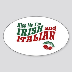 Kiss Me I'm Irish and Italian Oval Sticker
