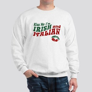 Kiss Me I'm Irish and Italian Sweatshirt
