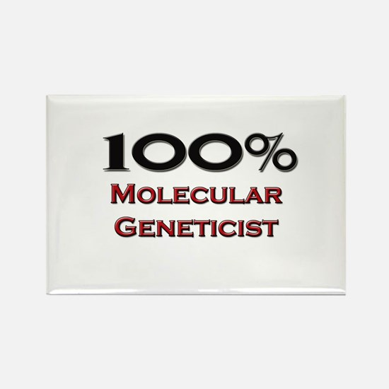 100 Percent Molecular Geneticist Rectangle Magnet